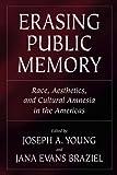 Erasing Public Memory, , 0881460761