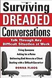 Surviving Dreaded Conversations, Donna Flagg, 0071630252