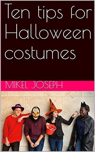 Ten tips for Halloween costumes -