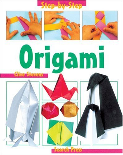 Origami (Step-by-Step Children's Crafts)