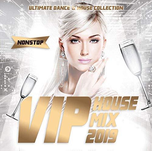 Vip House Mix 2019 ()