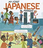 My First Japanese Phrases (Speak Another Language!)