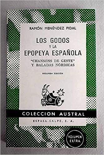 Los godos y la epopeya española: