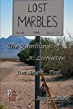 img - for Lost Marbles; The Ramblings of a Lunatic (Volume 1) book / textbook / text book