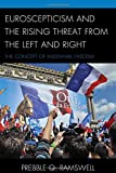 img - for Euroscepticism and the Rising Threat from the Left and Right: The Concept of Millennial Fascism book / textbook / text book