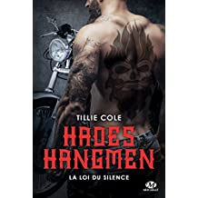 La Loi du silence: Hades Hangmen, T5 (French Edition)