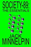 Society-89: the Essentials, Jack Minnelpin, 1847289878