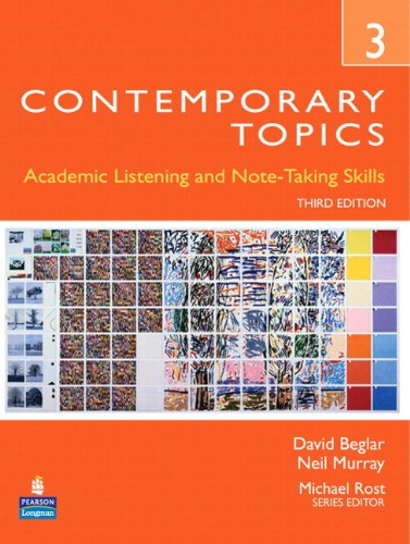 Contemporary Topics 3: Academic Listening and Note…