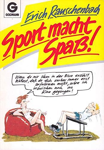 Sport macht Spa▀!