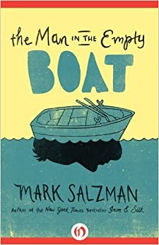 The Man in the Empty Boat by Mark Salzman (2012-02-14)