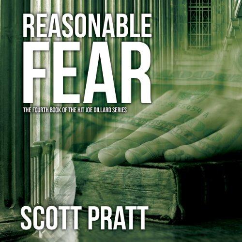 Reasonable Fear: Joe Dillard Series, Book 4