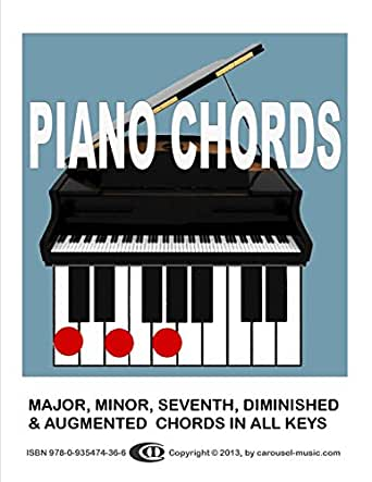 PIANO CHORDS: All major, minor, seventh, augmented and diminished chords for piano - Kindle ...