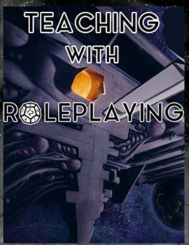 Teaching with Role playing (Space Camp) (Huntman Roger)