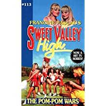 The Pom-Pom Wars (Sweet Valley High Book 113)