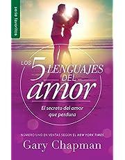 Los 5 lenguajes del amor Revisado - Favorito (Spanish Edition) (Favoritos / Favorites);Favoritos / Favorites