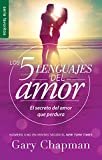 Los 5 lenguajes del amor Revisado - Favorito (Spanish Edition) (Favoritos / Favorites)