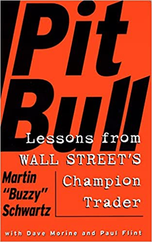 Pit Bull Lessons From Wall Street S Champion Day Trader Martin