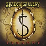 TYRANNY by Shadow Gallery (1998-09-22)