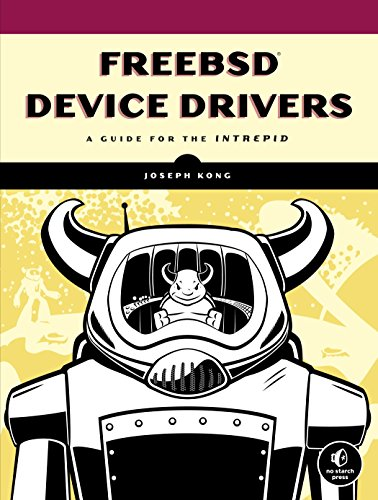 FreeBSD Device Drivers: A Guide for the Intrepid by Brand: No Starch Press