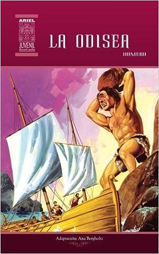 Amazon.com: La Odisea (Ariel Juvenil Ilustrada) (Volume 14) (Spanish Edition) (9789978182161): Ana Bergholtz, Homero, Tarquino Mejía, Rafael Díaz Ycaza, ...