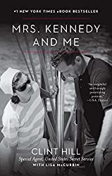 Mrs. Kennedy and Me: An Intimate Memoir