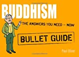 Buddhism: Bullet Guides, Paul Oliver, 1444134914