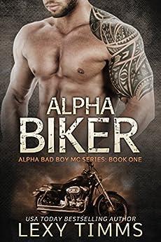 Alpha Biker Motorcycle Romance Triology ebook