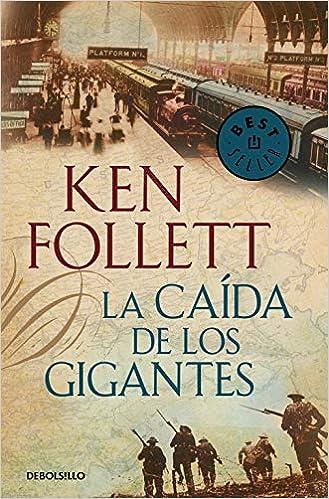 La caída de los gigantes (The Century 1) (Español)