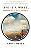 Search : Life Is a Wheel: Memoirs of a Bike-Riding Obituarist