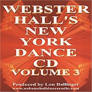 Webster Hall's New York Dance CD Vol. 3