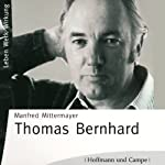 Thomas Bernhard | Manfred Mittermayer