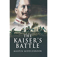 The Kaiser's Battle (English Edition)