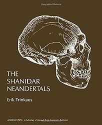 The Shanidar Neanderthals