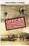 """Afficher """"Officier et communiste dans les guerres coloniales"""""""