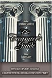 The Treasurer's Guide, Stephanie Goodrich, 0595381774