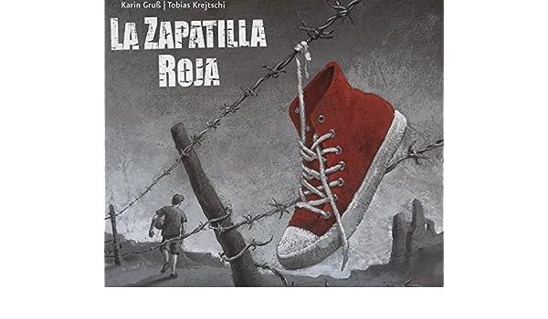 La zapatilla roja (Spanish Edition): Karin Grub, Lóguez, Tobias Krejtschi: 9788496646988: Amazon.com: Books