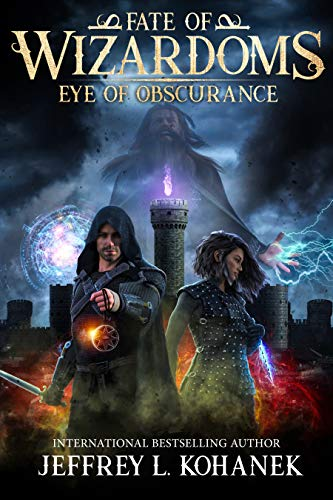 Wizardoms: Eye of Obscurance (Fate of Wizardoms Book 1)