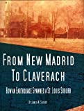 From New Madrid to Claverach, James W. 29. 95 Sherby, 1891442538