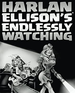 book cover of Harlan Ellison\'s Endlessly Watching