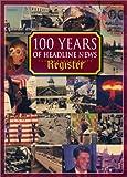 100 Years of Headline News, Phil Brigandi, 0963586874