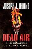 Dead Air, Joseph J. Duome, 1630008281