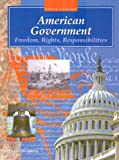 American Government: Freedom, Rights, Responsibilities (Steck-Vaughn American Government)