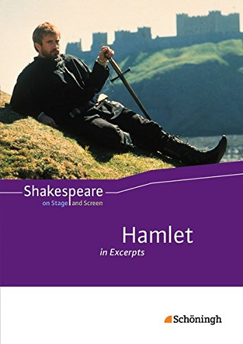 Shakespeare on Stage and Screen: Hamlet in Excerpts: Schülerband
