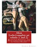 Alton Locke,By Charles Kingsley (complete set volume 1, and 2),A NOVEL illustra.: With a prefatory memioir by Thomas Hughes(20 October 1822 – 22 March ... lawyer, judge, politician and author.: 1-2