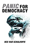 Panic for Democracy, Rex Van Schalkwyk, 1606935038