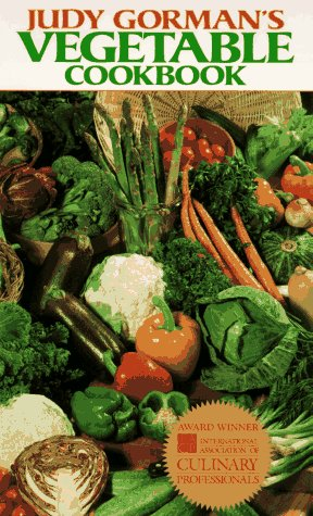 Judy Gorman's Vegetable Cookbook