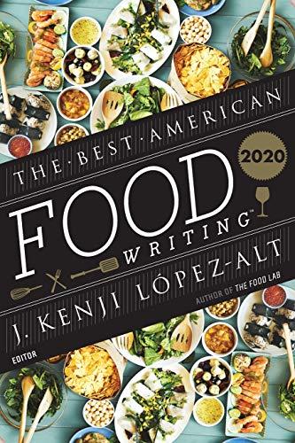Best American Food Writing 2020 (The Best American Series ®)