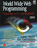 img - for World Wide Web Programming: Visualage for C++ and Smalltalk (Visualage Series) book / textbook / text book