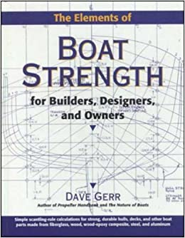 the elements of boat strength for builders designers and owners for builders designers and owners
