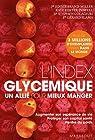 L'index glycémique : Un allié pour mieux manger par Brand-Miller